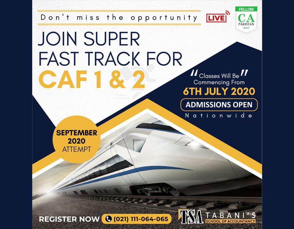 Join Super Fast Track for CAF 1 & 2